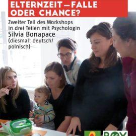 """Elternzeit/Urlop wychowawczy: Falle oder Chance?Pulapka czy szansa?"" 27.4.2017, 16:00 Uhr"